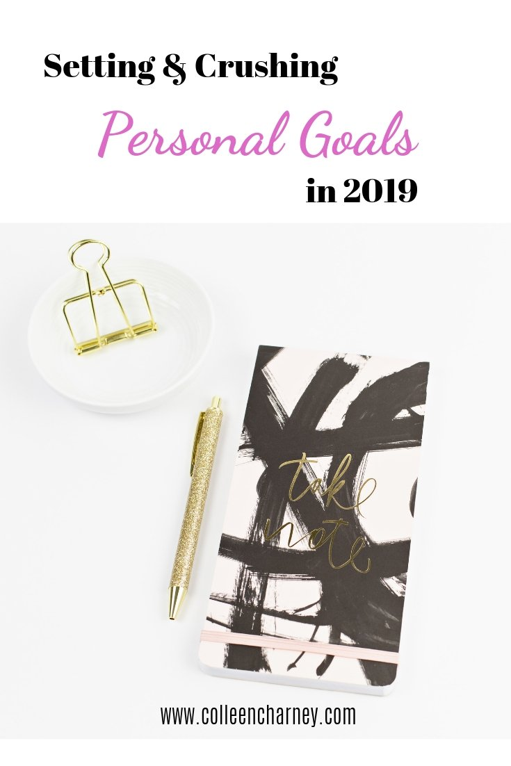 Setting and Crushing Personal Goals in 2019