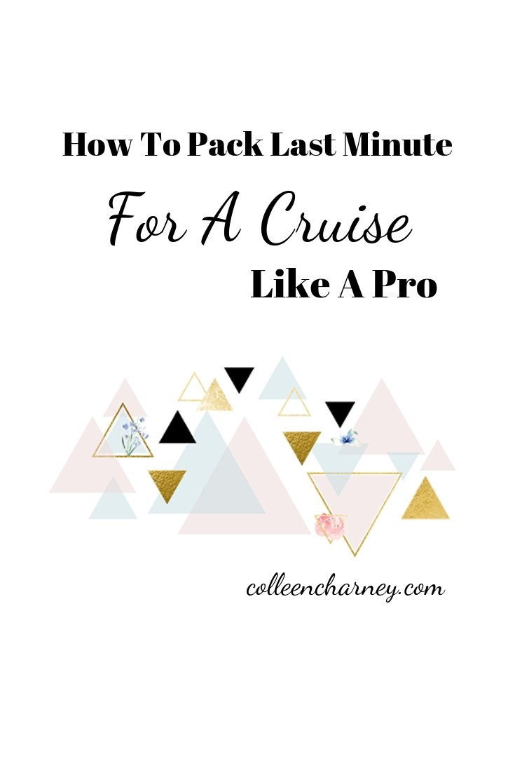 How To Pack For A Cruise Last Minute Like A Pro