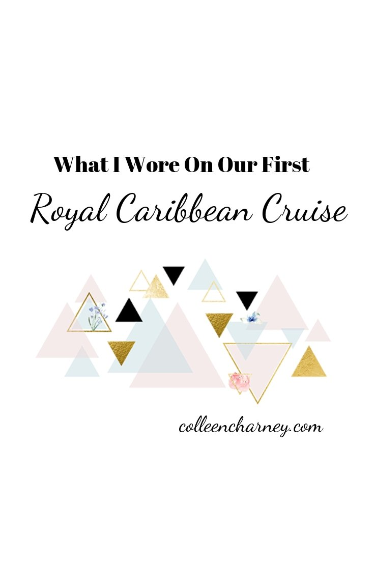 What I Wore On Our First Royal Caribbean Cruise