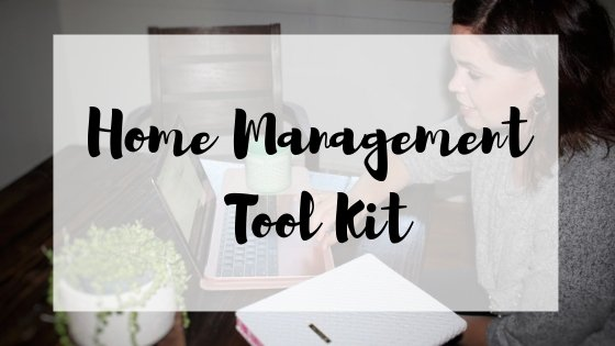 Home Management Tool Kit