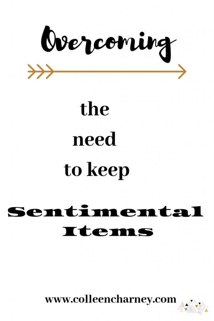 Overcoming the need to keep sentimental Items
