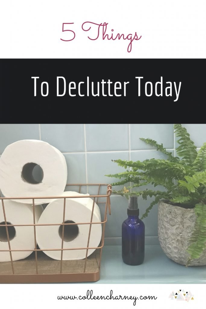 5 Things To Declutter Today