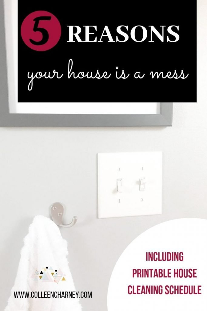 5 Reasons Your House Is A Mess