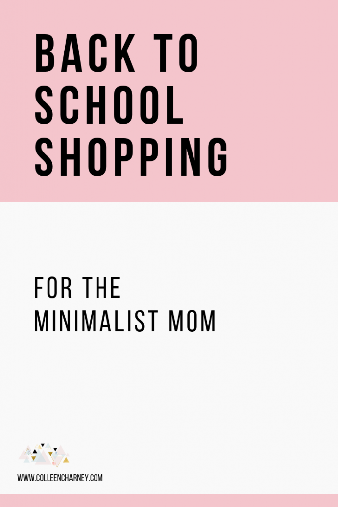 Back To School Shopping For The Minimalist Mom
